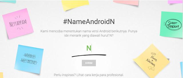 Google meminta bantuan publik untuk mencari nama Android N