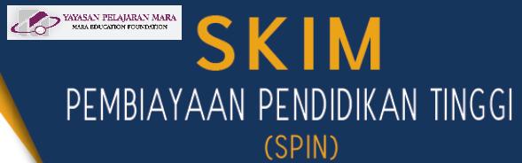 Permohonan Skim Pembiayaan Pendidikan Tinggi Spin Yayasan Pelajaran Mara Mypendidikanmalaysia Com