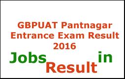 GBPUAT Pantnagar Entrance Exam Result 2016
