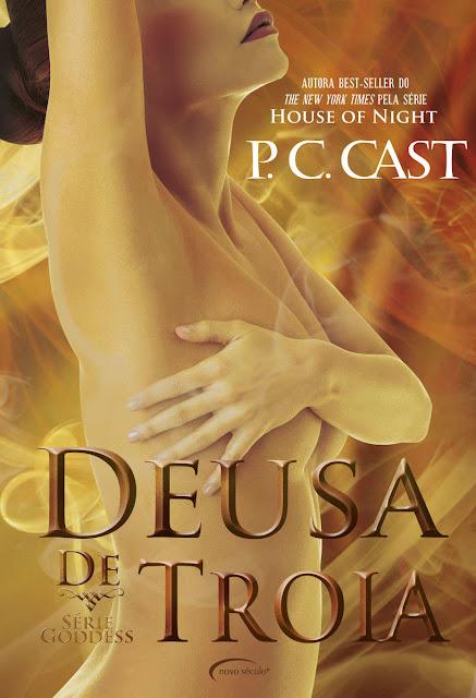 Deusa de Troia - P. C. Cast