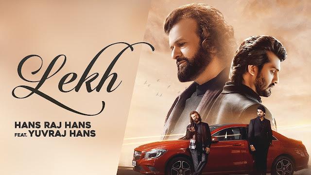 Lekh Lyrics - Hansraj Hans