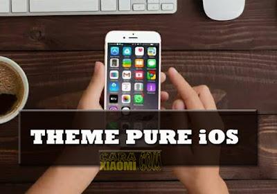 Theme MIUI Pure iOS 11 Mtz Terbaru Tema Iphone Untuk Xiaomi Tanpa Root