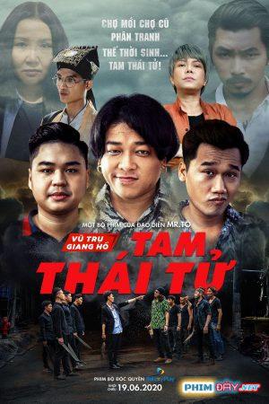 Tam Thái Tử (2020) - Phim Bộ Việt Nam