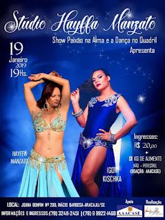 Hayffa Manzato e Igor Kischka conduzem espetáculo de danças árabes em Aracaju