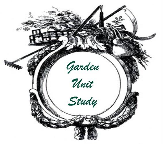 Strangers & Pilgrims on Earth: Garden Unit Study