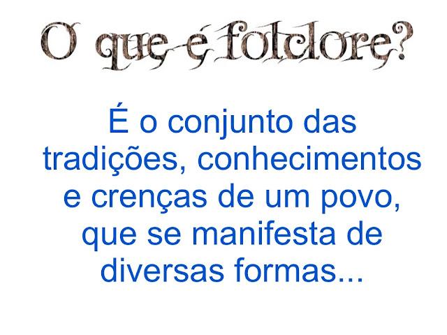 O que é Folclore?