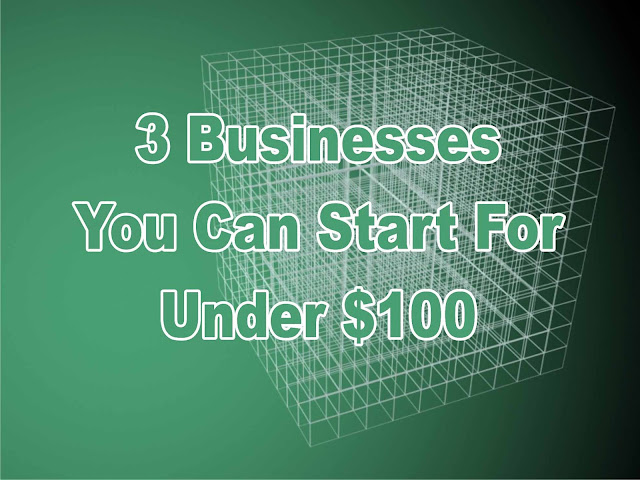 Businesses You Can Start