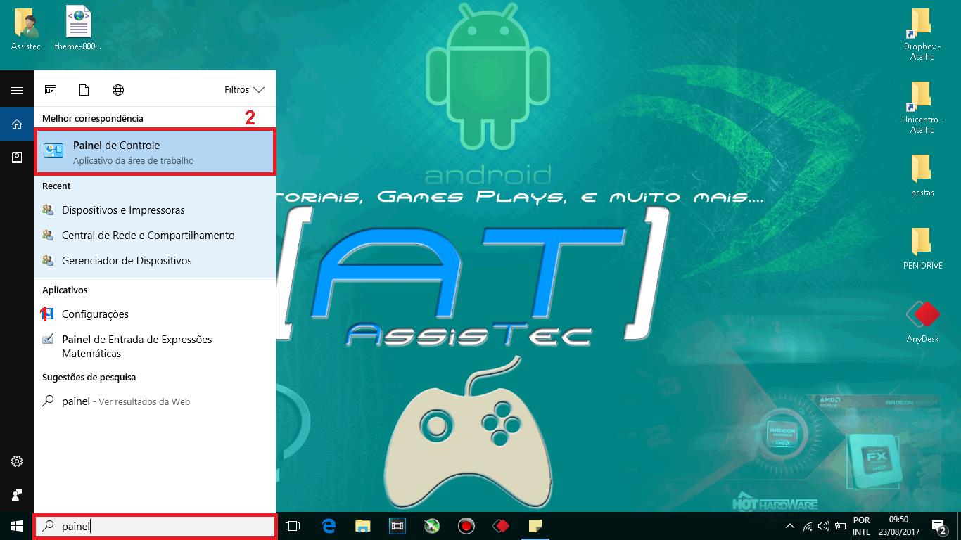 """1 - Clique no iniciar do Windows e digite """"Painel"""". 2 - Clique sobre o ícone do Painel de Controle."""
