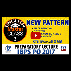 Master Class | New Pattern | English | Preparation Class 1 | IBPS PO 2017