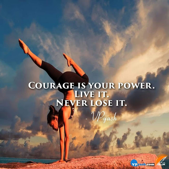 Live in power, Live in courage