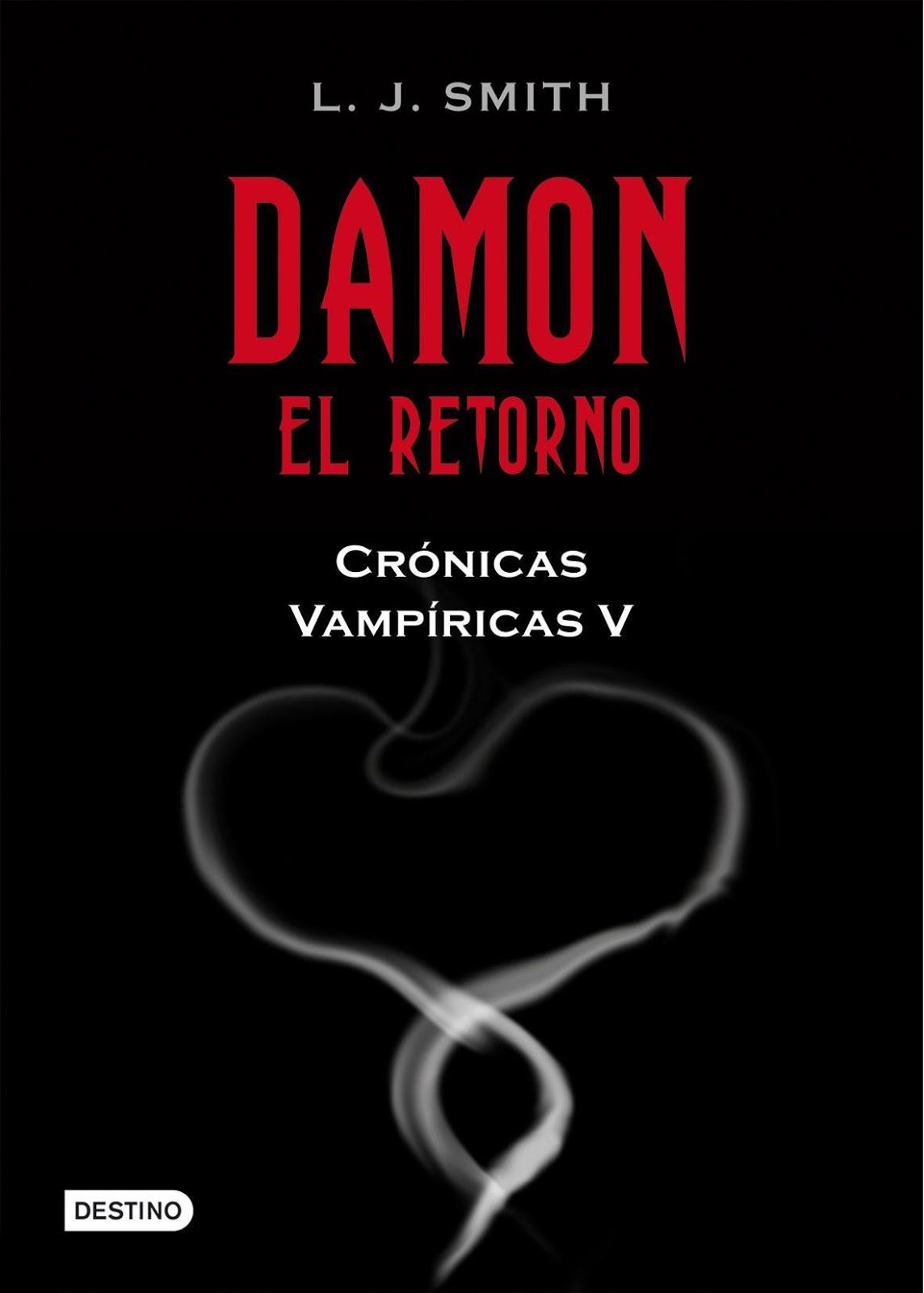Reseña: Damon. El Retorno (Crónicas vampíricas #5) de L. J. Smith