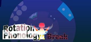Rotation Phonology Break