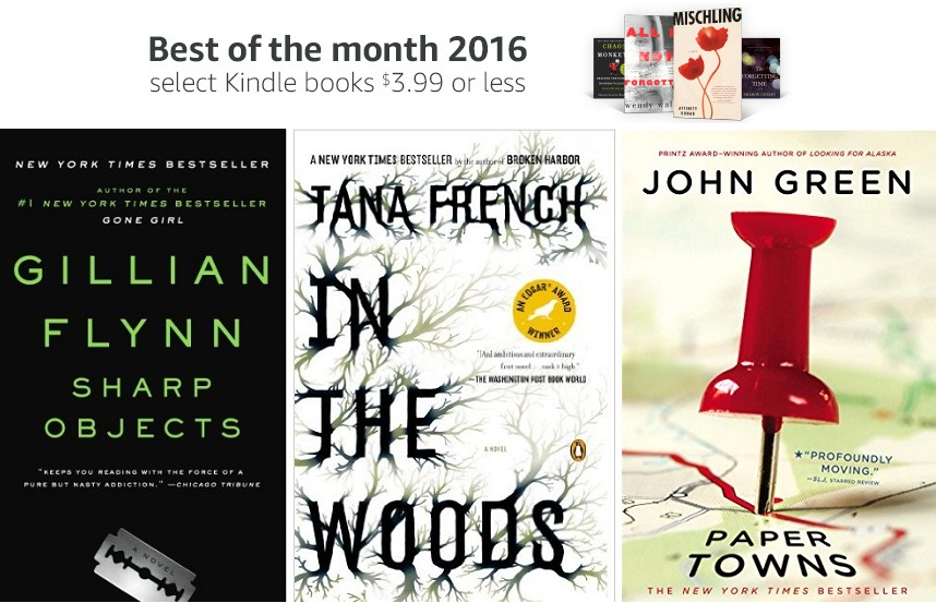 Amazon has 2016 Kindle Best of the Month picks, $3.99 or less