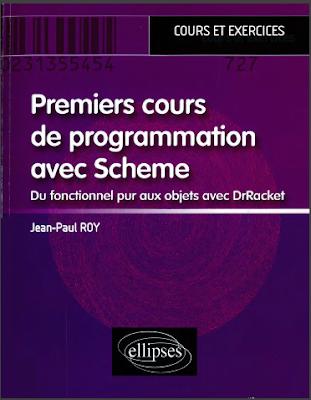 Télécharger Livre Gratuit Premiers cours de programmation avec Scheme - Du fonctionnel pur aux objets avec DrRacket pdf
