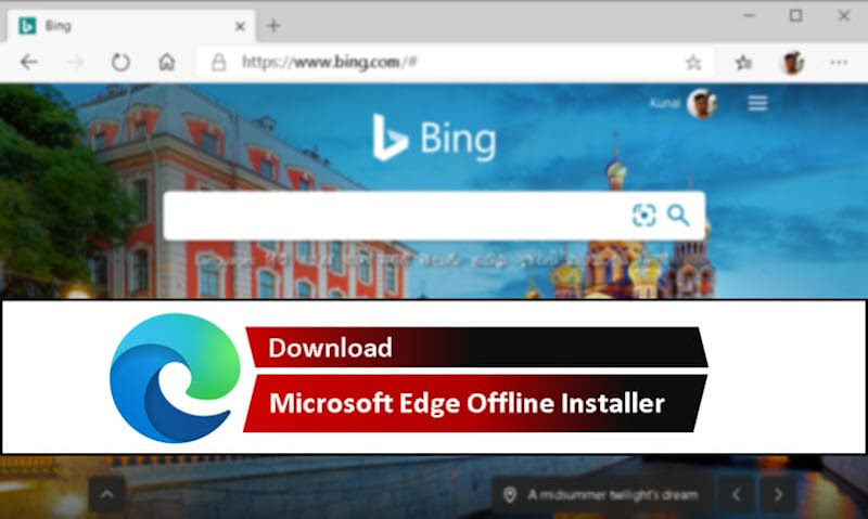 Microsoft Edge offline installer version 83.0.478.50 (stable) is now available for download