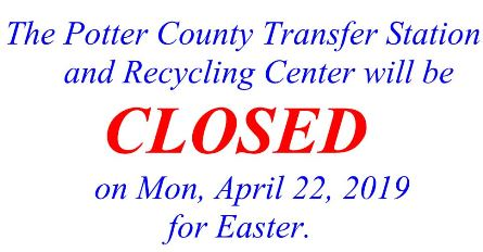 Potter County Transfer Station Closed 4-22