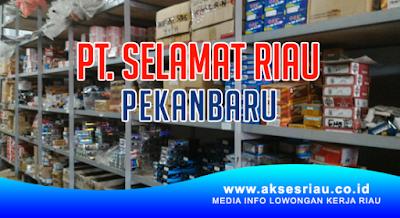 PT Selamat Riau Pekanbaru