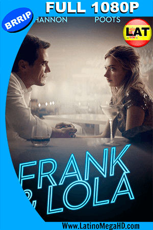 Frank y Lola (2016) Latino FULL HD 1080P ()
