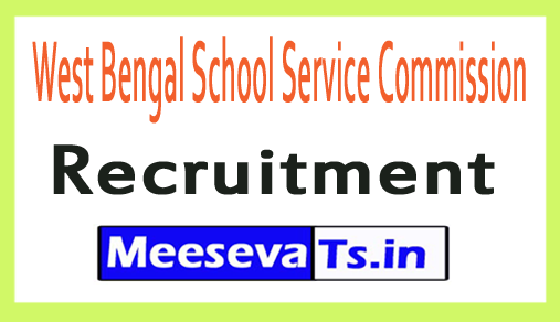 West Bengal School Service Commission WBSSC Recruitment
