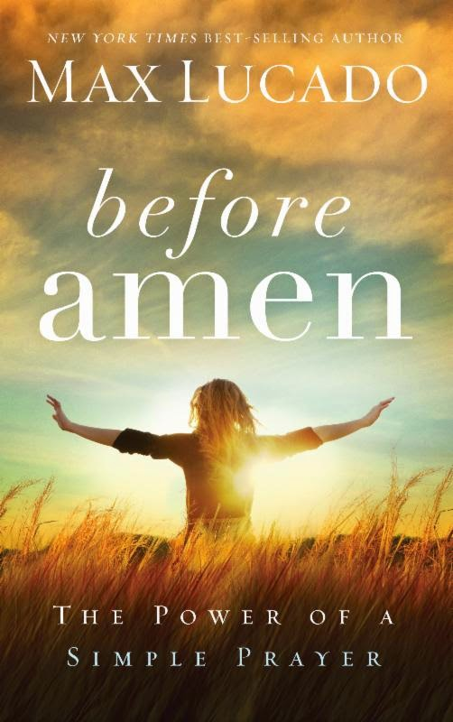 Review - Before Amen: The Power Of A Simple Prayer