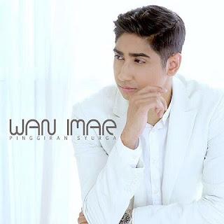 Lirik Lagu Wan Imar - Pinggiran Syurga