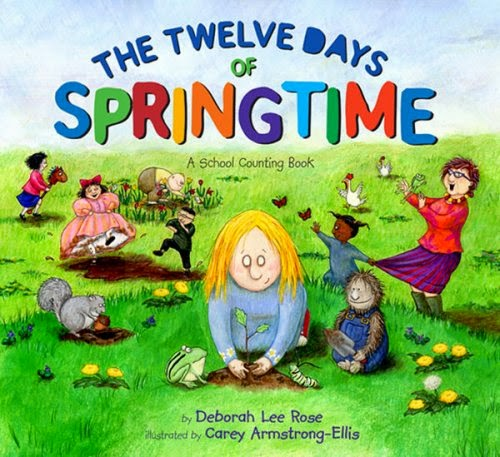 The Twelve Days of Springtime: A School Counting Book, part of children's book list about spring and changing seasons