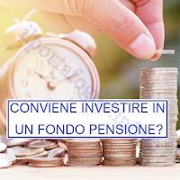pensione integrativa: conviene aderire ad un fondo per la previdenza complementare?