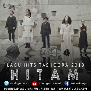 Download Lagu Tashoora - Hitam Mp3/Mp4