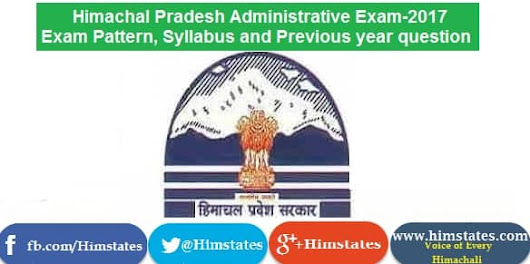 Syllabus, exam pattern, previous year question papers for HImachal Administrative service exam |HPPSC -2017
