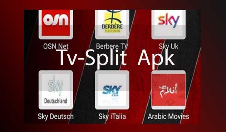 تحميل تطبيق Tv-Split لمشاهدة القنوات التلفزيونية و الرياضية
