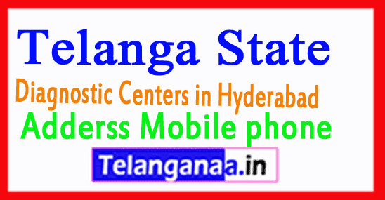Diagnostic Centers in Hyderabad  Telangana State