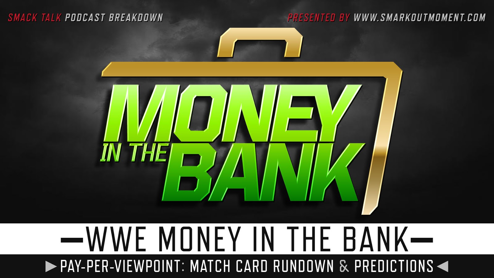WWE Money in the Bank 2018 spoilers podcast