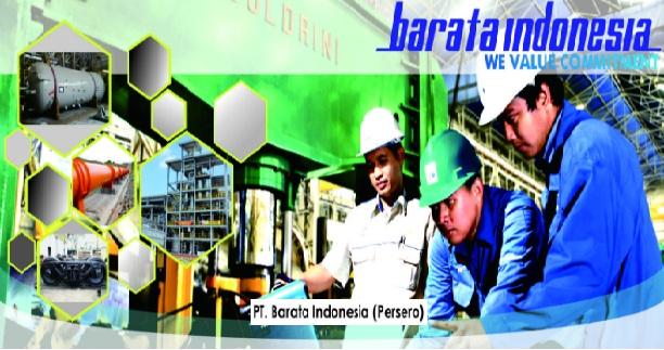 Lowongan Kerja PT Barata Indonesia Besar Besaran