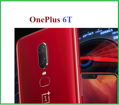 OnePlus 6T को लेकर आयी नयी खबर जाने यहाँ पर Hindi Or English Me