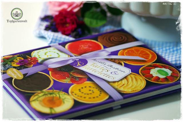 Backbuch Tartes und Tartelettes von Aurelie Bastian - Bassermann-Verlag - Foodblog Topfgartenwelt
