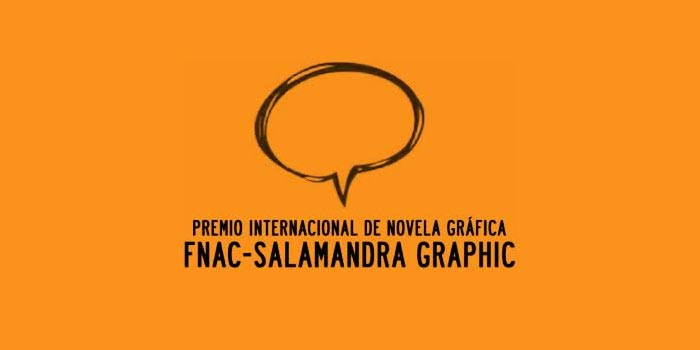 X Premio Internacional de Novela Gráfica Fnac-Salamandra Graphic ...