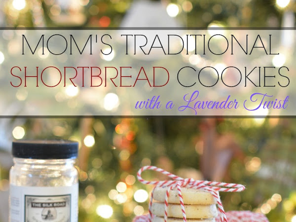 Mom's Traditional Shortbread Cookies With A Lavender Twist
