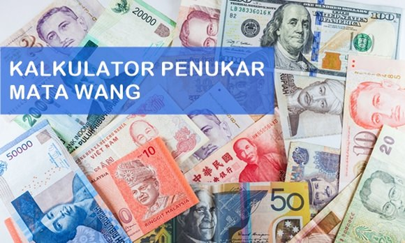 forex tukar Ringgit kepada matawang Rupiah IDR USD Dollar Singapura BDT Taka Renminbi Yuan INR Rupee Kyats Dong Vietnam VND Euro Pound Baht
