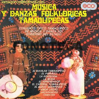 MUSICA Y DANZAS FOKLORICAS TAMAULIPECAS