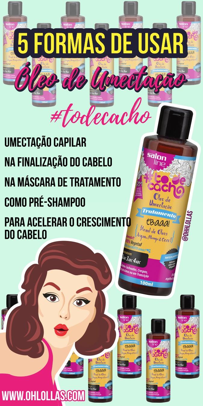 Resenha Óleo de Umectação Ebaaa #todecacho Salon Line. Blend de óleos argan, manga e coco. 5 Formas de Usar: umectação capilar, umectação noturna, na finalização do cabelo, máscara de tratamento capilar para nutrição, como pré-shampoo, no método de inversão capilar