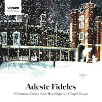 Adeste Fideles, Christmas Carols from Her Majesty's Chapel Royal