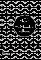 http://everyones-a-book.blogspot.de/2015/10/rezension-wie-monde-so-silbern-marissa.html