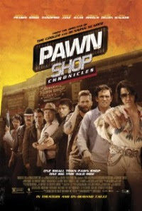 Pawn Shop Chronicles le film