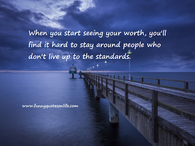 you are worth it quotes