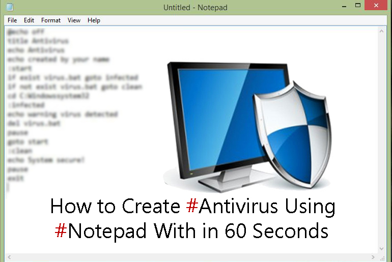 How To Create Antivirus Using Notepad With In 60 Seconds