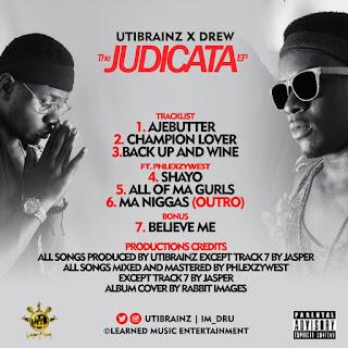 IMG 20170601 WA0003 - Utibrainz x Drew – The Judicata EP [FREE DOWNLOAD]