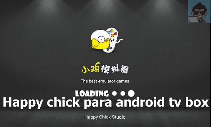 Happy Chick para Android TV Box APK ATUALIZADO