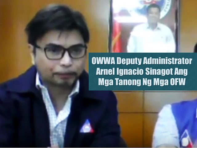 Newly appointed OWWA Deputy Administrator Arnel Arevalo Ignacio together with Administrator Hans Leo Cacdac started to openly communicate with the OFWs as part of their effort to know the real sentiments and problems of the Overseas Filipino Workers (OFWs). Ignacio being an OFW said that he can understands the OFWs better.  Both OWWA officers gladly accommodated the queries from the OFWs. However, DA Ignacio advised them to ask their office or any concerned office such as POLO-OWWA directly and not to seek advice from their peers if they want correct actions.  Sponsored Links  Aside from answering the questions from OFWs, they also provided contact numbers and informations that the OFWs can use should they have any concerns. They also explained OWWA programs which can be helpful for the OFWs such as EDLP or the Enterprise Development and Loan Program.    For the EDLP, the requirements are:  —Application form  —Certificate of Enhanced Entrepreneurial Development Training or EEDT  —Business plan  —Proof of repatriation or return to the Philippines    For more detailed information about this program , read:   Enterprise Development and Loan Program - OFW LOAN OF UP TO 2 MILLION PESOS    Or watch the video here.    As for the many requirements, Admin Cacdac advised the group borrowers to tie up with a person who can provide a collateral to further aid them for the approval of their loan. With regards to lengthy process and numbers of requirements, Admin Cacdac disclosed that there may be a possibility of a collateral-free loan program for the OFWs in the future through the newly launched OFW Bank. He did not elaborate further but he mentioned that there will be requirements in availing the loan.      OWWA Rebate    Administrator Cacdac mentioned that the release of OWWA rebate for OFWS who had been members of OWWA and never had availed or claimed any OWWA programs and benefits is expected on the first quarter of this year.     As to the proximity of OWWA regional office