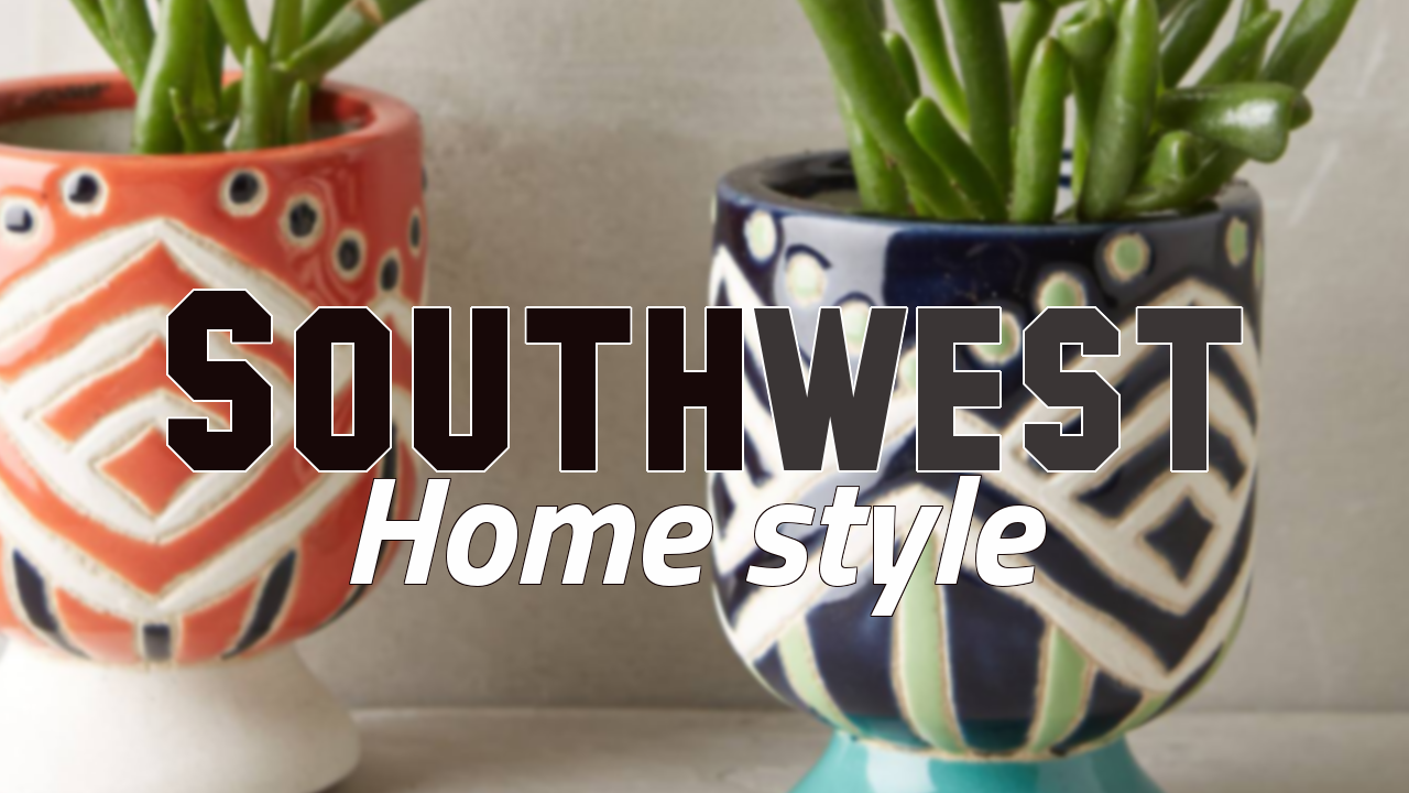 Southwest Home Décor ideas