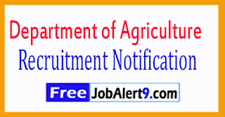 Department of Agriculture Recruitment  Notification 2017